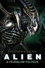 Alien: A Fájdalom Folyója - Ekönyv - Christopher Golden