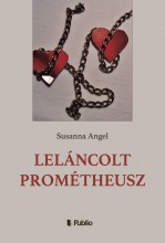 Leláncolt Prométheusz - Ebook - Susanna Angel