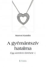 A gyémántszív hatalma - Ekönyv - Marosi Katalin