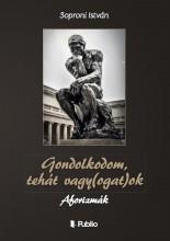 Gondolkodom, tehát vagy(ogat)ok - Ekönyv - Soproni István
