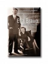 EVA BRAUN ELSÜLLYEDT ÉLETE - Ekönyv - LAMBERT ANGELA