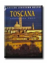 TOSCANA - A VILÁG LEGSZEBB HELYEI - ÚJ - Ebook - GABO