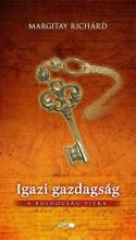 IGAZI GAZDAGSÁG - A BOLDOGSÁG TITKA - Ekönyv - MARGITAY RICHÁRD