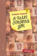 A SZENT JOHANNA GIMI 5. - REMÉNY - Ekönyv - LEINER LAURA
