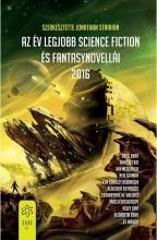AZ ÉV LEGJOBB SCIENCE FICTION ÉS FANTASYNOVELLÁI 2016 - Ekönyv - GABO / TALENTUM