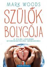 SZÜLŐK BOLYGÓJA - Ekönyv - WOODS, MARK
