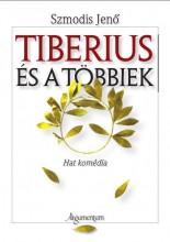 TIBERIUS ÉS A TÖBBIEK - Ebook - SZMODIS JENŐ