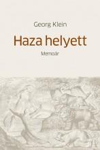 HAZA HELYETT - MEMOÁR - Ekönyv - KLEIN, GEORG