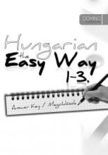 HUNGARIAN THE EASY WAY 1-3 - ANSWER KEY/MEGOLDÁSOK - Ekönyv - DESIGN KIADÓ KFT