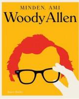 MINDEN, AMI WOODY ALLEN - Ekönyv - BAILEY, JASON