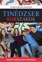 TINÉDZSER KORSZAKOK - Ekönyv - MELLOR, ELIZABETH & MELLOR, KEN