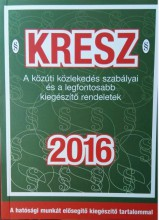 KRESZ 2016  (JOGSZABÁLY KÖNYV) - Ekönyv - BERTELSMANN SPRINGER(BUSINESS MEDIA MO.