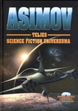 Asimov ​teljes science fiction univerzuma VI. - Ekönyv - Isaac Asimov