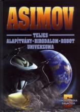 Asimov teljes Alapítvány – Birodalom – Robot univerzuma V. - Ekönyv - Isaac Asimov
