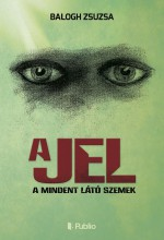 A Jel - Ekönyv - Balogh Zsuzsa