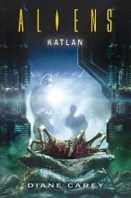 Aliens: Katlan - Ekönyv - Diane Carey