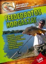 FEEDERBOTOS HORGÁSZAT - MENJÜNK PECÁZNI! - Ekönyv - -