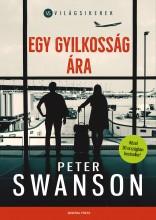 EGY GYILKOSSÁG ÁRA - VILÁGSIKEREK - Ekönyv - SWANSON, PETER