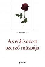 Az elátkozott szerző múzsája - Ekönyv - M. M. Mikolt