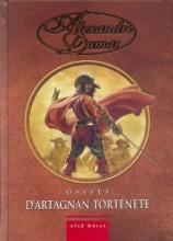 Alexandre Dumas összes D'Artagnan története 1. - Ekönyv - Alexandre Dumas