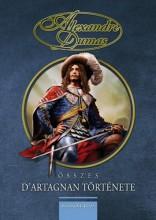 Alexandre Dumas összes D'Artagnan története 3. - Ekönyv - Alexandre Dumas