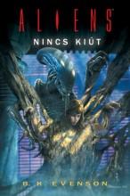 Aliens: Nincs kiút - Ekönyv - B. K. Evenson