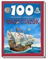 NAGY UTAZÓK - 100 ÁLLOMÁS-100 KALAND - Ekönyv - GULLIVER LAP- ÉS KÖNYVKIADÓ KERESKEDELMI