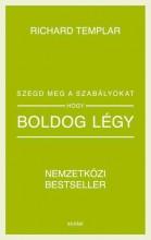 SZEGD MEG A SZABÁLYOKAT, HOGY BOLDOG LÉGY - Ebook - TEMPLAR, RICHARD