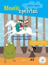 BOSZORKÁNYOS HAJSZA A SZÓFAJOK VILÁGÁBAN - MESÉLŐ NYELVTAN 2. - Ekönyv - BALÁZS ÁGNES