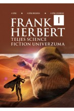 Frank Herbert teljes science fiction univerzuma 1. - Ekönyv - Frank Herbert