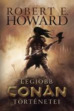 Robert E. Howard legjobb Conan történetei - Ekönyv - Robert E. Howard