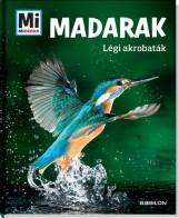 MADARAK - LÉGI AKROBATÁK - MI MICSODA - Ekönyv - TESSLOFF ÉS BABILON KIADÓI KFT.