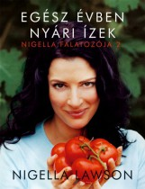 Egész évben nyári ízek - Ekönyv - Nigella Lawson