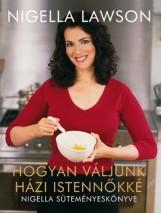 Hogyan váljunk házi istennőkké - Ekönyv - Nigella Lawson