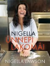 Nigella ünnepi lakomái 1. - Ekönyv - Nigella Lawson