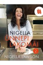 Nigella ünnepi lakomái 2. - Ekönyv - Nigella Lawson