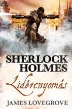 Sherlock Holmes: Lidércnyomás (keménytáblás) - Ekönyv - James Lovegrove