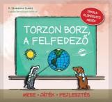 TORZON BORZ, A FELFEDEZŐ - ISKOLAELŐKÉSZÍTŐ MESÉK - Ekönyv - SZABADOS TAMÁS