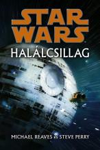 Star Wars: Halálcsillag - Ekönyv - Michael Reaves - Steve Perry