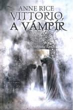 Vittorio, a vámpír - Ekönyv - Anne Rice