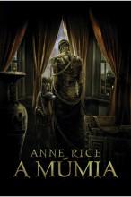 A múmia - Ekönyv - Anne Rice