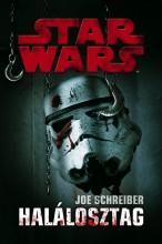 Star Wars: Halálosztag - Ekönyv - Joe Schreiber