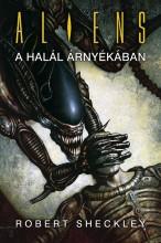Aliens: A halál árnyékában - Ekönyv - Robert Sheckley