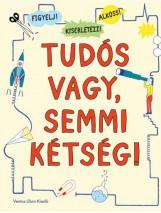 TUDÓS VAGY, SEMMI KÉTSÉG! - Ekönyv - VENTUS LIBRO KIADÓ