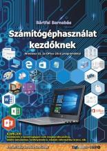 SZÁMÍTÓGÉPHASZNÁLAT KEZDŐKNEK - Ekönyv - BÁRTFAI BARNABÁS
