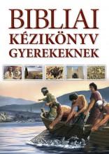 BIBLIAI KÉZIKÖNYV GYEREKEKNEK - Ekönyv - HARMAT KIADÓI ALAPÍTVÁNY