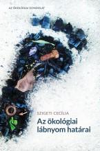 AZ ÖKOLÓGIAI LÁBNYOM HATÁRAI - Ekönyv - SZIGETI CECÍLIA
