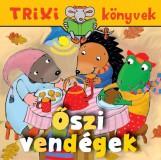 TRIXI KÖNYVEK - ŐSZI VENDÉGEK - Ekönyv - SZILÁGYI LAJOS E.V.