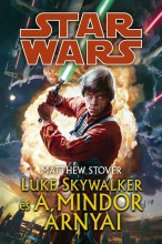 Star Wars: Luke Skywalker és a Mindor árnyai - Ebook - Matthew Stover