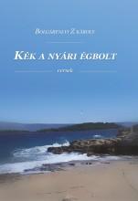 KÉK A NYÁRI ÉGBOLT - Ekönyv - Bolgárfalvi Z Károly